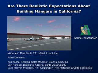 Are There Realistic Expectations About Building Hangars in California?