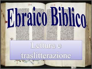 Lettura e traslitterazione