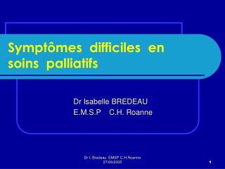 Symptômes  difficiles  en  soins  palliatifs
