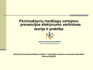 Psichoaktyvių medžiagų vartojimo prevencijos efektyvumo vertinimas teorija ir praktika