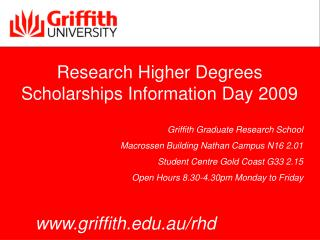 Research Higher Degrees Scholarships Information Day 2009