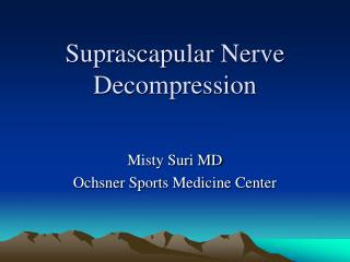 Suprascapular  Nerve Decompression