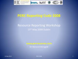 PERC Reporting Code 2008