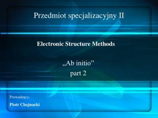 Przedmiot specjalizacyjny II