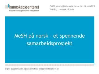MeSH på norsk – et spennende samarbeidsprosjekt