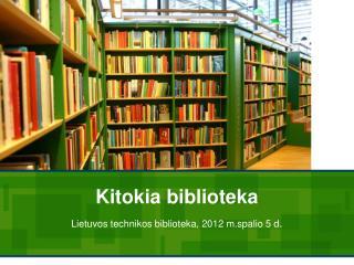 Kitokia biblioteka
