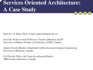 Services Oriented Architecture: A Case Study