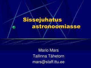 Sissejuhatus  astronoomiasse