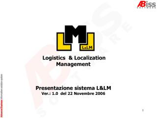 Logistics  & Localization Management