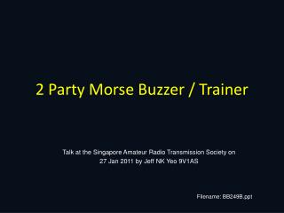 2 Party Morse Buzzer / Trainer