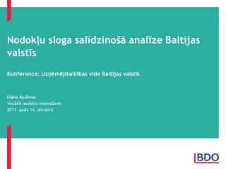 Nodokļu sloga salīdzinošā analīze Baltijas valstīs