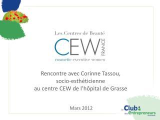 Rencontre avec Corinne  Tassou ,  socio-esthéticienne  au centre CEW de l'hôpital de Grasse