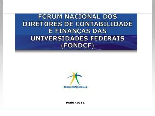 FÓRUM NACIONAL DOS DIRETORES DE CONTABILIDADE E FINANÇAS DAS UNIVERSIDADES FEDERAIS (FONDCF)