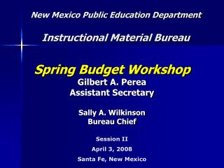 New Mexico Public Education Department  Instructional Material Bureau