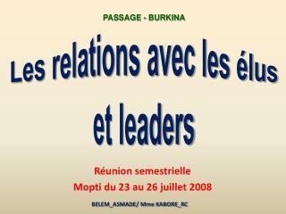 Les relations avec les élus et leaders