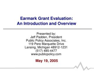 Earmark Grant Evaluation:  An Introduction and Overview