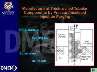 Manufacture of Thick-walled Tubular Components by Pressure-assisted Injection Forging