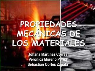 PROPIEDADES MEC NICAS DE LOS MATERIALES