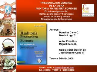 Autores:    Donaliza Cano C.    Danilo Lugo C.     Autor Emeritus    Miguel Cano C.     Con la colaboraci n de     Jos