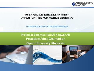 THE EXPERIENCE OF OPEN UNIVERSITY MALAYSIA