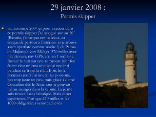 29 janvier 2008: Permis skipper