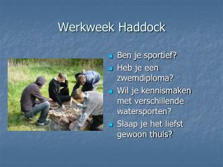 Werkweek Haddock