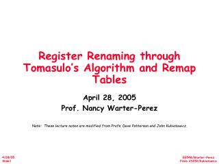 Register Renaming through Tomasulo s Algorithm and Remap Tables