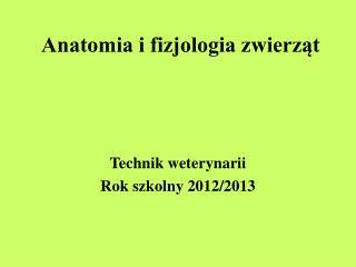 Anatomia i fizjologia zwierząt