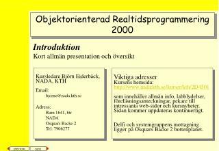 Introduktion Kort allmän presentation och översikt