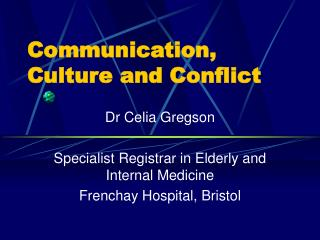 Communication, Culture and Conflict