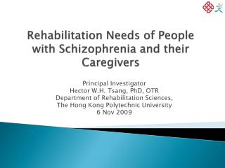 Rehabilitation Needs of People with Schizophrenia and their Caregivers