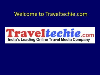 Welcome to Traveltechie