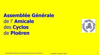 Assemblée Générale  de l'  Amicale  des  Cyclos de  Ploëren