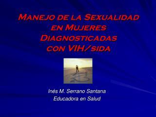 Manejo de la Sexualidad en Mujeres Diagnosticadas con VIH/sida