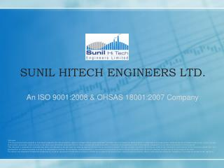 SUNIL HITECH ENGINEERS LTD.