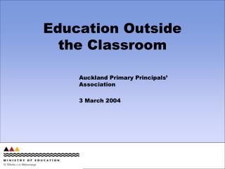 Education Outside  the Classroom
