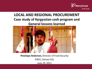 LOCAL AND REGIONAL PROCUREMENT Case study of Kyrgyzstan cash program and  General lessons learned