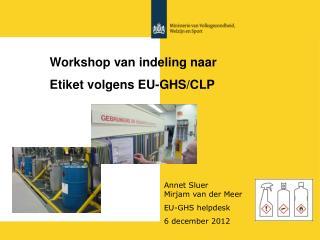 Workshop van indeling naar  Etiket volgens EU-GHS/CLP