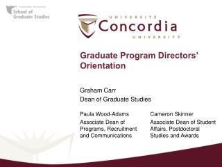 Graduate Program Directors� Orientation