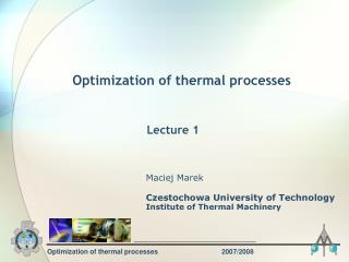 Optimization of thermal processes		2007/2008