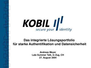 Das integrierte Lösungsportfolio  für starke Authentifikation und Datensicherheit