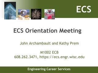 ECS Orientation Meeting