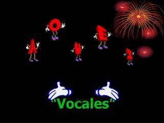 """Vocales"""