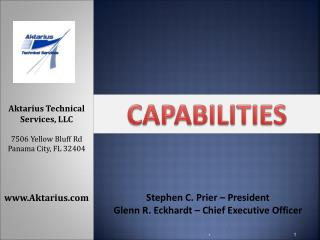 Stephen C. Prier – President  Glenn R. Eckhardt – Chief Executive Officer