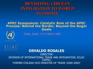 REVISITING CHILEAN INTEGRATION TO WORLD ECONOMY