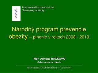 Národný program prevencie obezity  – plnenie v rokoch 2008 - 2010