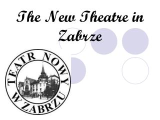 The New Theatre in Zabrze