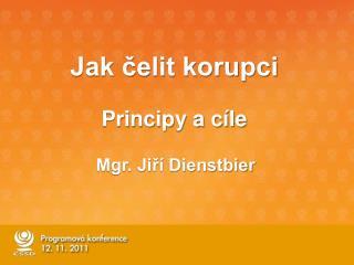 Jak čelit korupci Principy a cíle