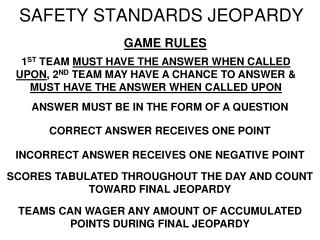 SAFETY STANDARDS JEOPARDY