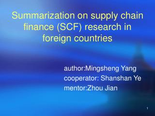 Summarization on supply chain finance (SCF) research in  foreign countries